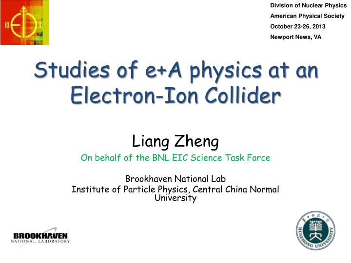 Studies of e a physics at an electron ion collider