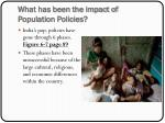 what has been the impact of population policies
