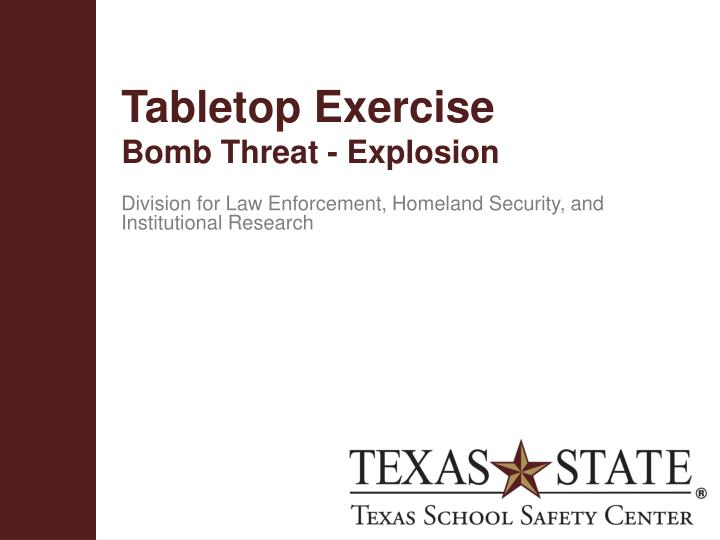 tabletop exercise bomb threat explosion n.