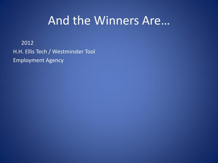 And the winners are1