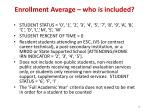 enrollment average who is included