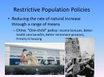 restrictive population policies