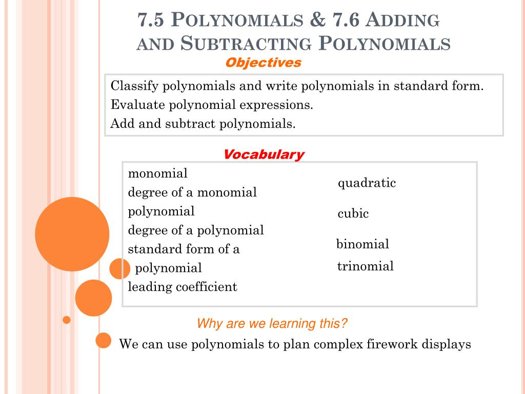 Ppt 75 Polynomials 76 Adding And Subtracting Polynomials