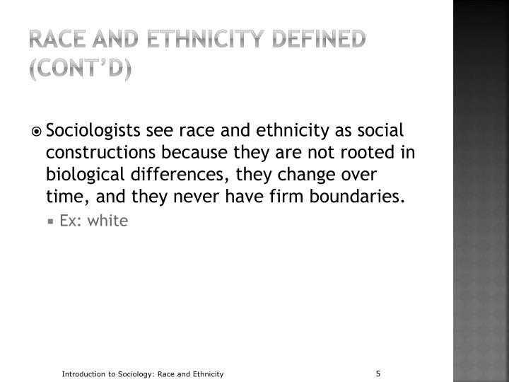 define race and ethnicity essay This custom written essay example explains how we  the meaning of race and our responses to it have changed over time the aim of this paper is to define race,.