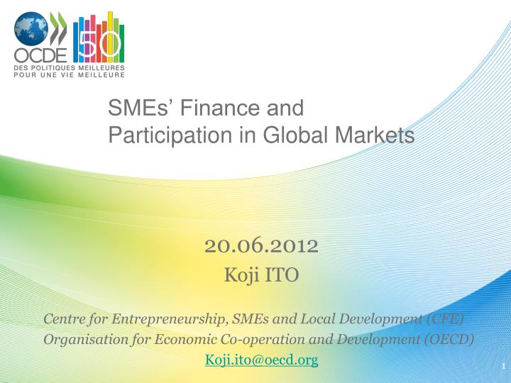 Smes finance and participation in global markets