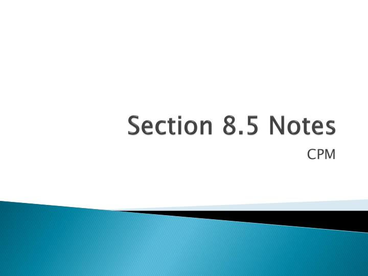 section 8 5 notes n.