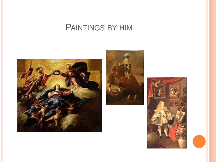 Paintings by him