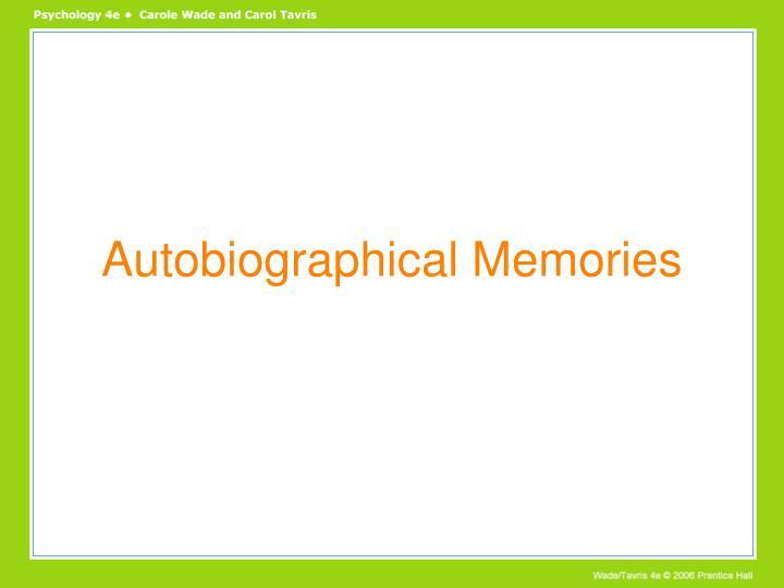 Autobiographical Memories