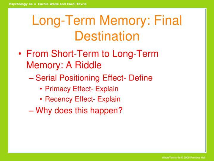 Long-Term Memory: Final Destination