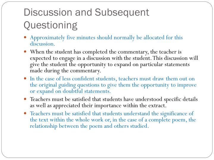 Discussion and Subsequent Questioning