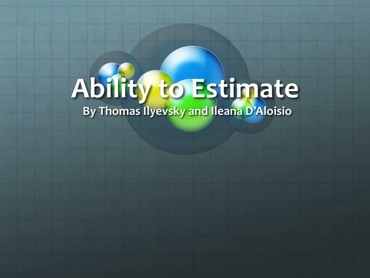 ability to estimate n.