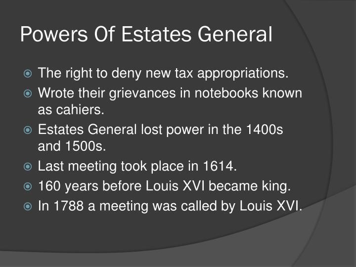 Powers of estates general