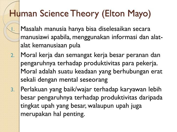 Human Science Theory (Elton Mayo)