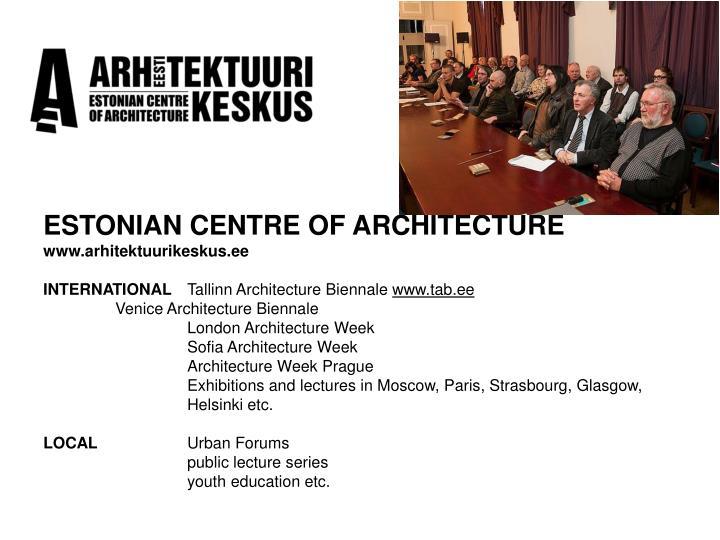 ESTONIAN CENTRE OF ARCHITECTURE