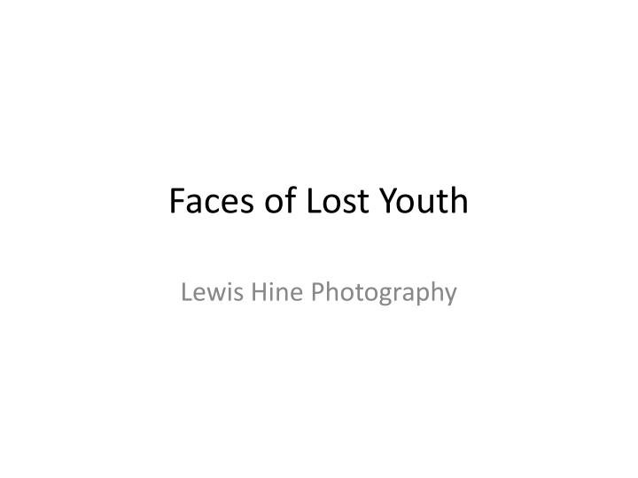faces of lost youth n.