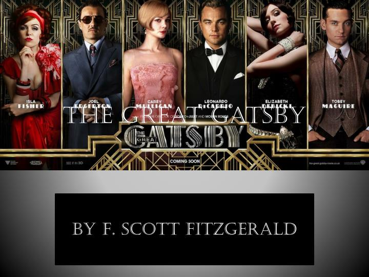 values of jay gatsby in the great gatsby by scott fitzgerald Throughout the novella, fitzgerald presents many of his characters as villainous, such as tom buchanan, daisy buchanan, and the eponymous jay gatsby himself this leads the contextual and contemporary reader to question the moral responsibility of the characters, and of the corrupted values of american society.