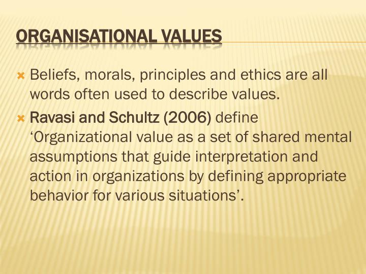 Beliefs, morals, principles and ethics are all words often used to describe values.
