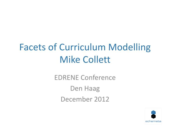 facets of curriculum modelling mike collett n.