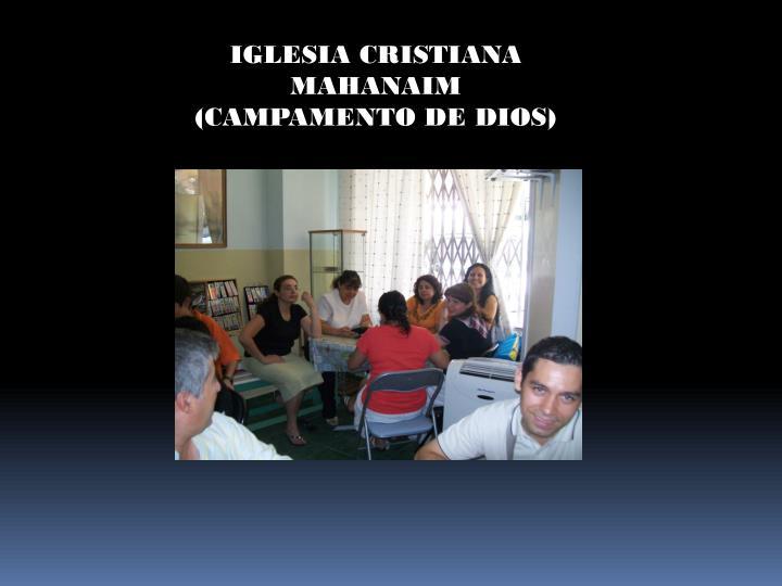 IGLESIA CRISTIANA MAHANAIM