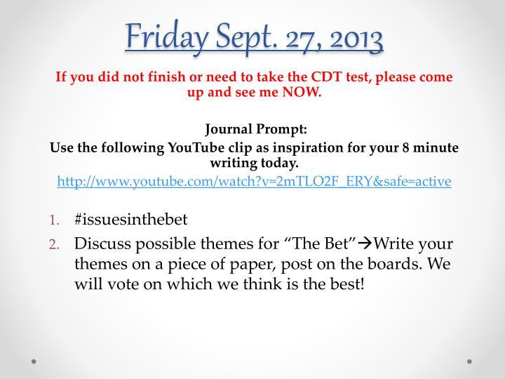Friday Sept. 27, 2013