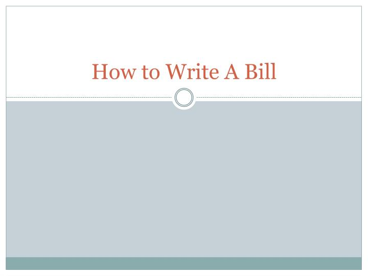 how to write a bill n.