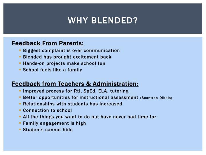Why Blended?