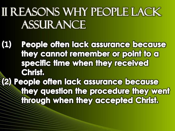 II Reasons Why People Lack Assurance
