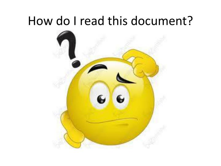 How do I read this document?