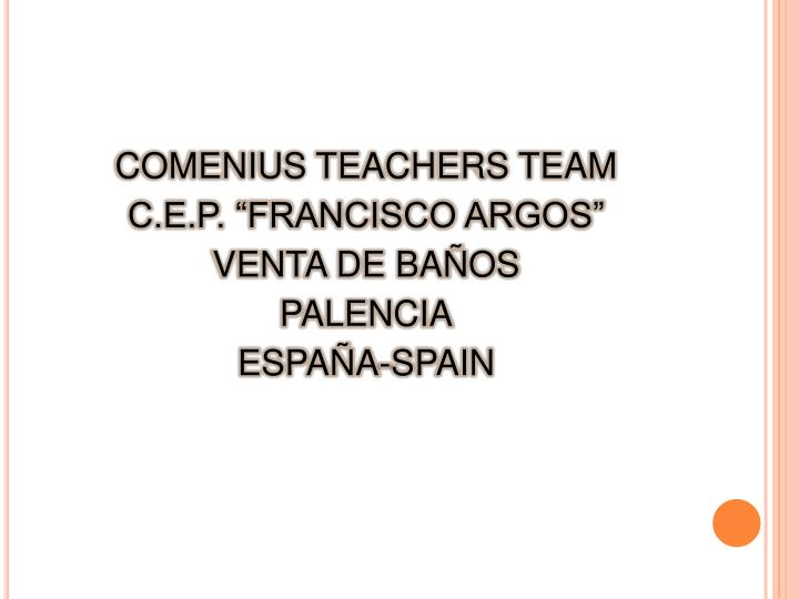 COMENIUS TEACHERS TEAM