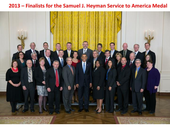 2013 – Finalists for the Samuel J.