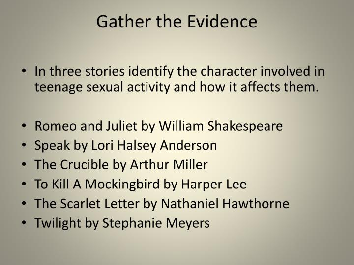 Gather the Evidence