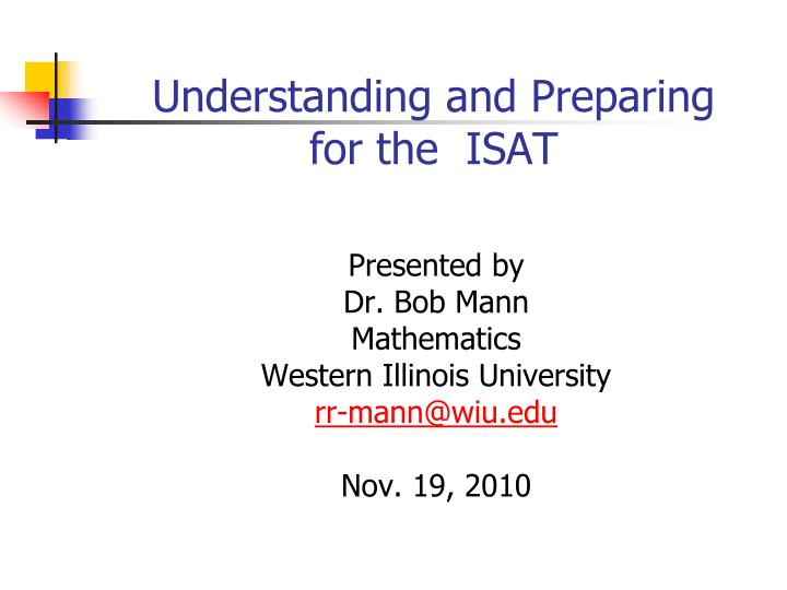 understanding and preparing for the isat n.