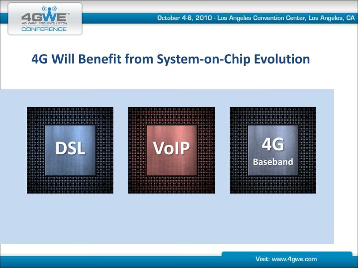 4G Will Benefit from System-on-Chip Evolution