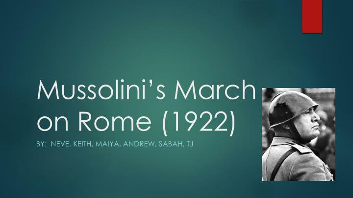mussolini s march on rome 1922 n.