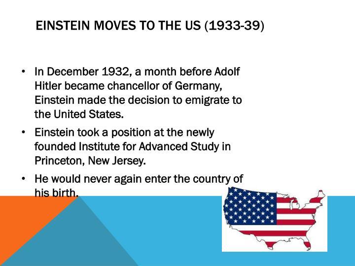 Einstein Moves To The Us (1933-39)