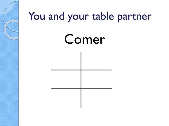 You and your table partner