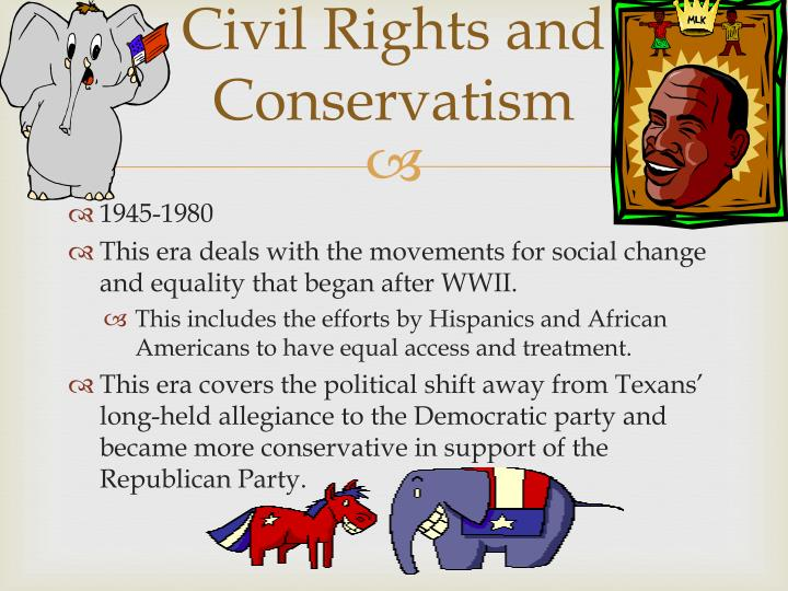 Civil Rights and Conservatism