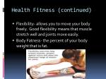health fitness continued