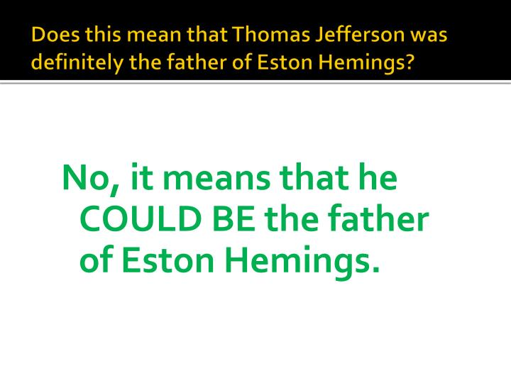 Does this mean that Thomas Jefferson was