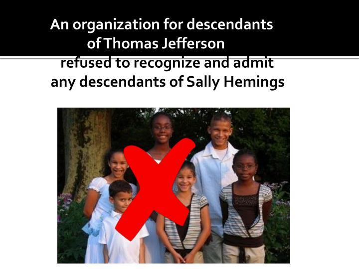 An organization for descendants