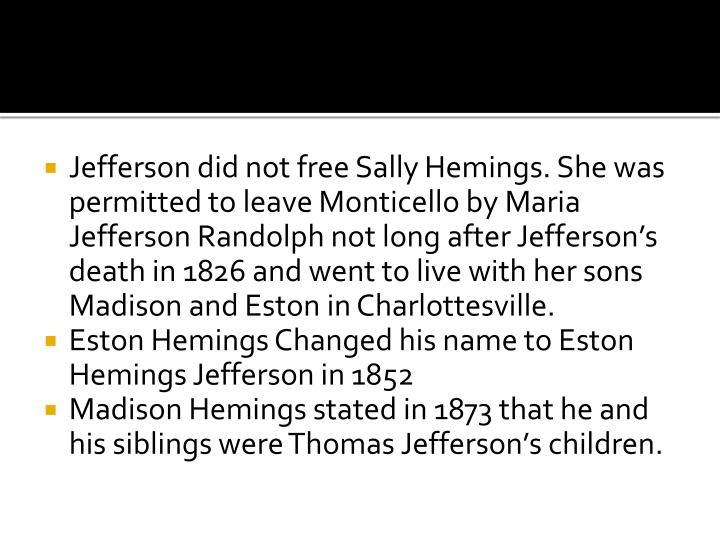 Jefferson did not free Sally