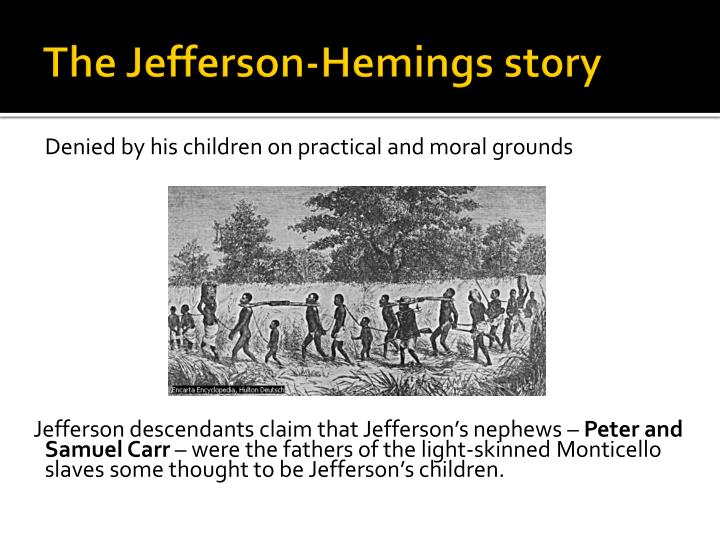 The Jefferson-Hemings story