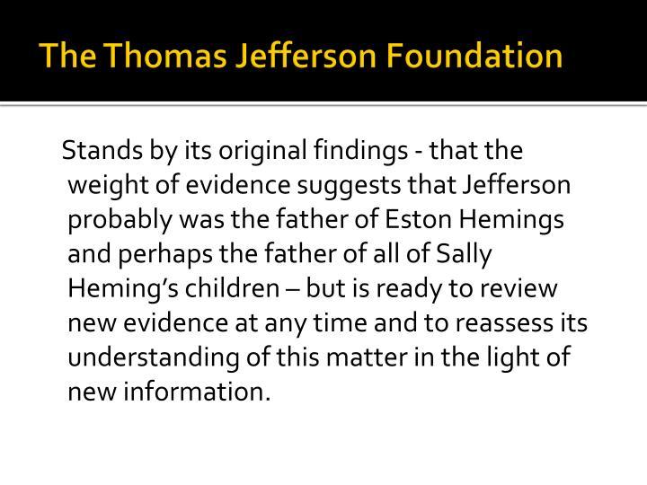 The Thomas Jefferson Foundation