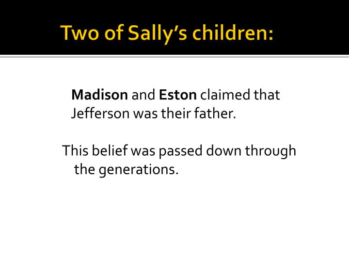 Two of Sally's children: