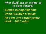 what else can an athlete do to fight fatigue