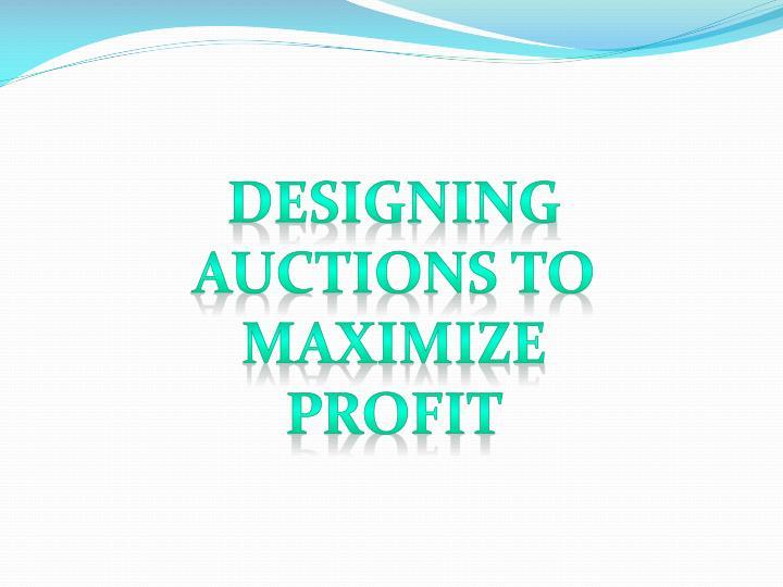 Designing Auctions to Maximize Profit