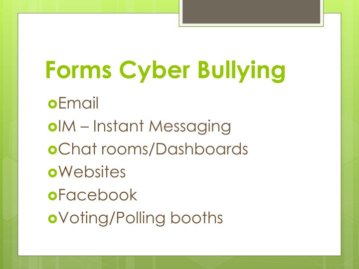 Forms Cyber Bullying