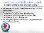 human environment i nteraction how do people relate to the physical world