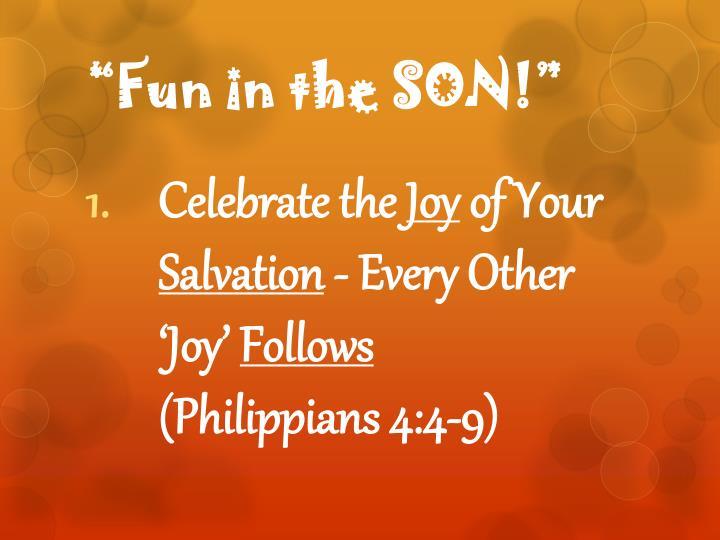 Fun in the son1
