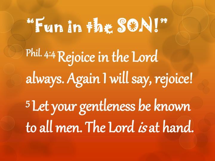 Fun in the son2